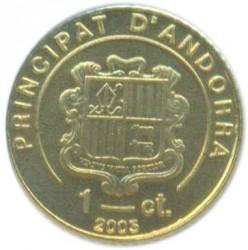 Moneda > 1céntimo, 2005-2008 - Andorra  - obverse