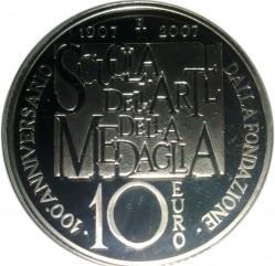 Moneta > 10euro, 2007 - Italia  (100° Anniversario - Zecca di Roma Scuola dell'arte della medaglia) - reverse